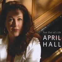 April Hall - Fun Out of Life