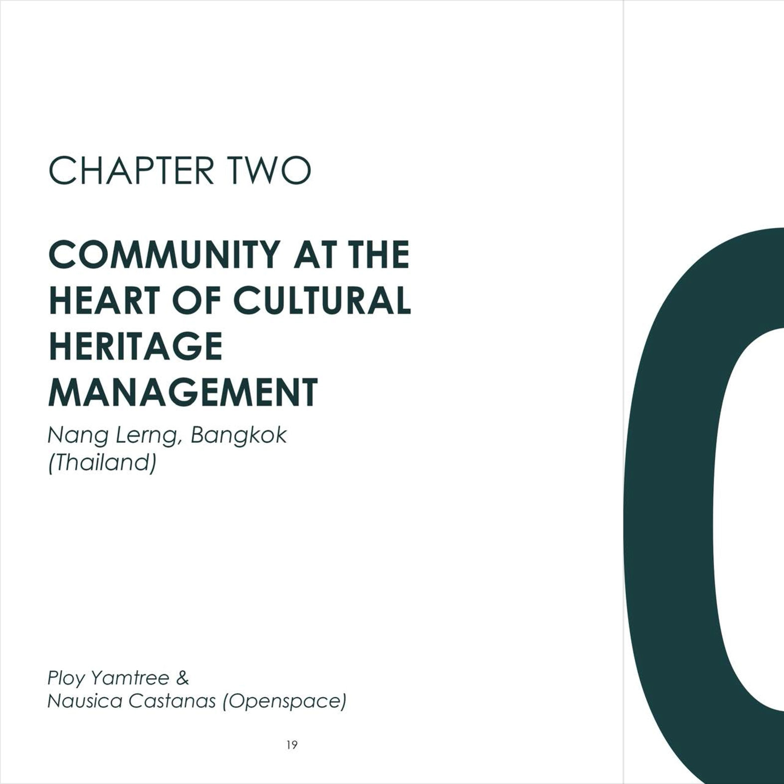 Openspace and CAN: Community at the heart of cultural heritage management in Community at the Heart of Cultural Heritage Management in Community Voices: Preserving the Local Heritage