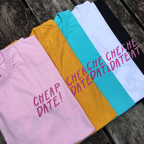 Cheap Date Tee - Front