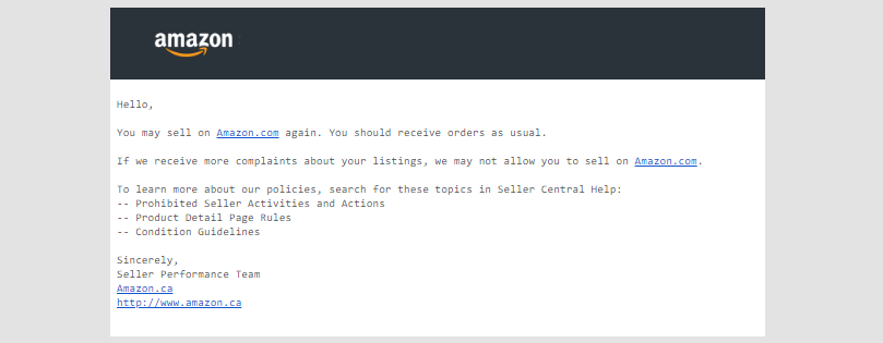 My performance notification from my Amazon seller central dashboard informing me that I can continue to sell on Amazon after being told I may no longer sell on Amazon.