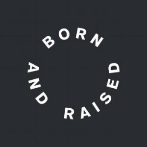 Born & Raised.jpg