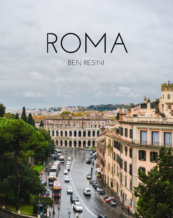 - A collection of original photography by Ben Resini. 'ROMA' is the result of exploring the eternal city on foot and capturing everyday moments thru various forms of photography.Hard Bound / 240 pages / Archival Paper