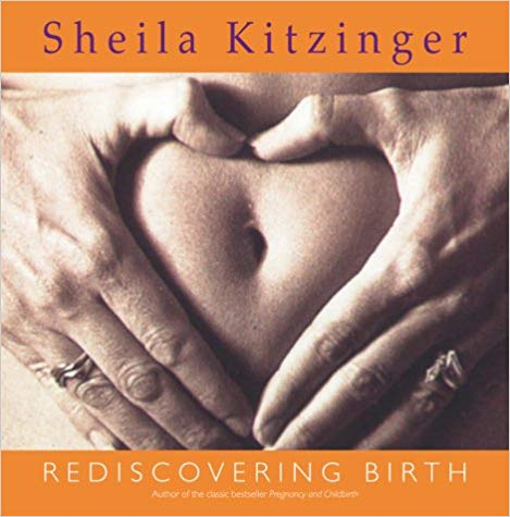 rediscovering birth  Kindle,  Paperback or hardback By Sheila Kitzinger