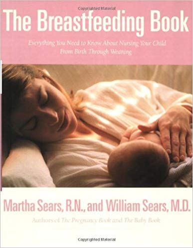 The breastfeeding book Paperback by william and martha sears