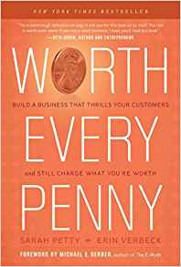 Worth every penny  Kindle,  paperback and hardcover By Erin Verbeck & Sarah Petty