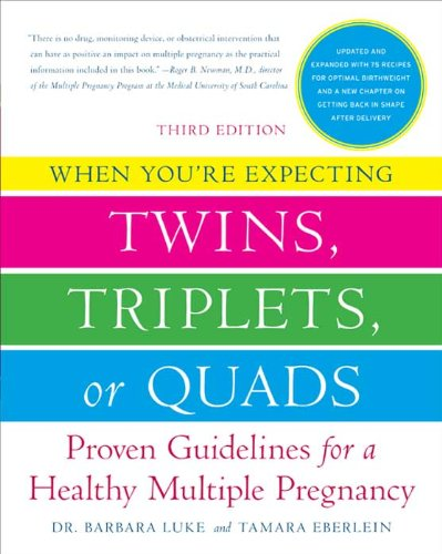 When you're expecting twins, triplets or quads Kindle and paperbac By Barbara Luke & Tamara Eberlein