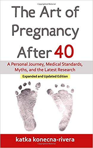 The art of pregnancy after 40  Kindle  and paperback by Katka Konecna &  Roberto Rivera PhD