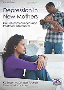 Depression in New Mothers Kindle, Hardcover and paperback  by Kathleen Kendall-Tackett