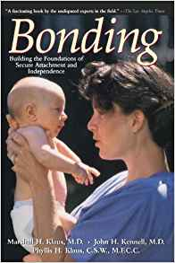 Bonding  Paperback and hardcover byMarshall Klaus, John Kennell, and Phyllis Klaus