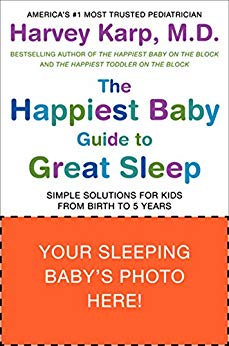 The Happiest Baby Guide to Great Sleep: Simple Solutions for Kids from Birth to 5 Years  Kindle , Paperback, Hardcover By Dr. Harvey karp