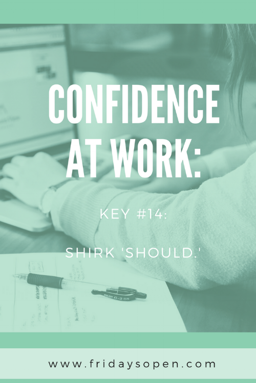 Confidence at Work: Shirk Should