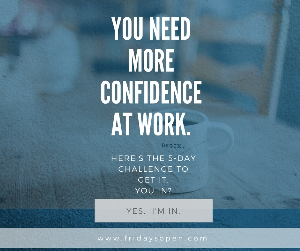 Confidence at Work Challenge
