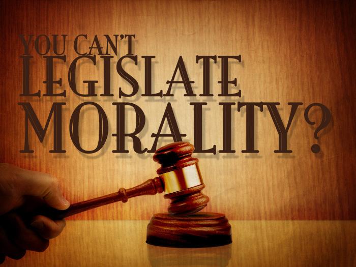 Morality vs legislation