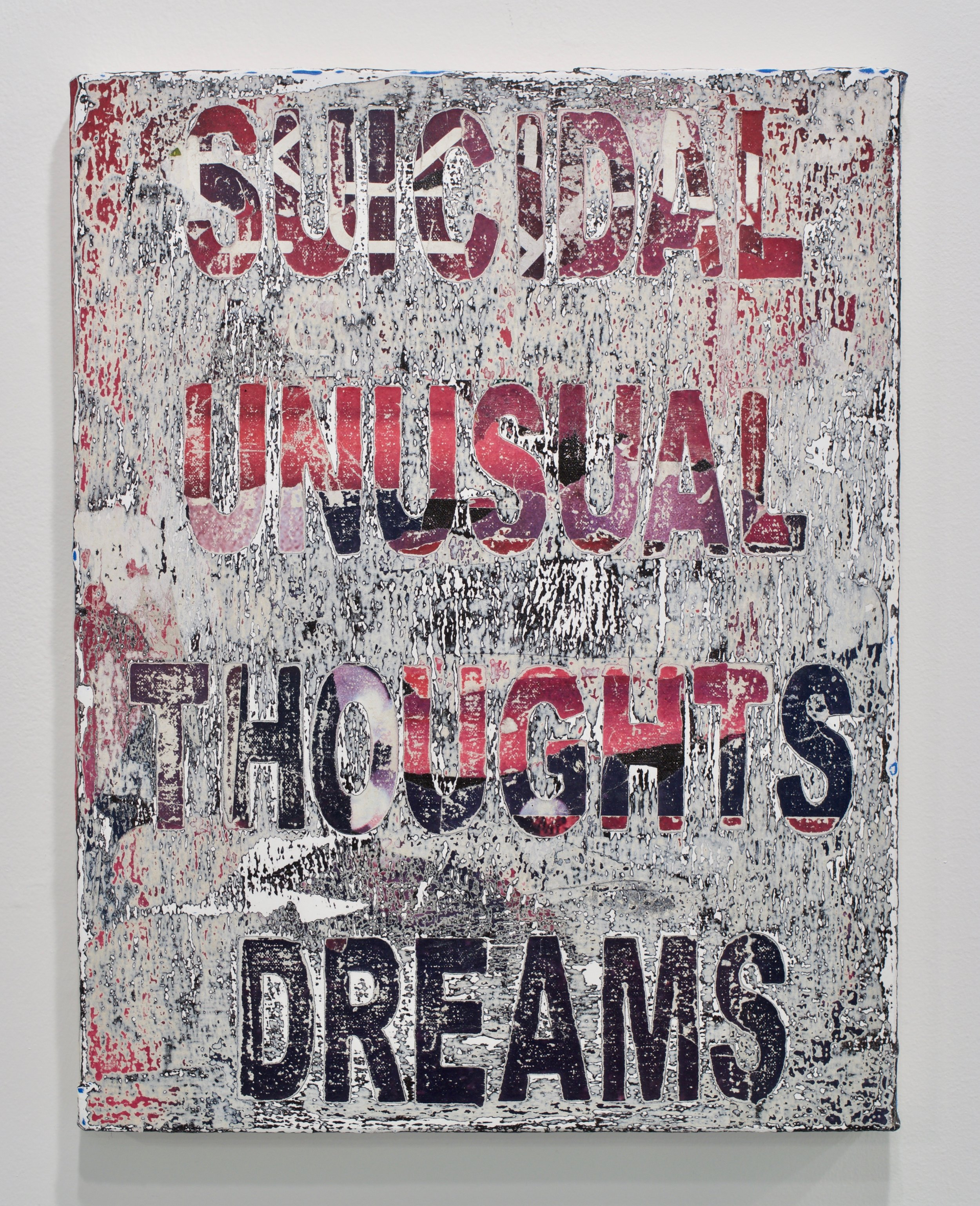 """Andrew Laumann, """"Symptoms (Suicidal Thoughts, Unusual Dreams)"""", 2017. Methylcellulose, acrylic, paper on canvas mounted to wood panel, 18x14 in."""