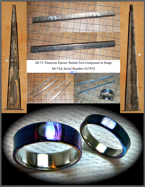 """From a mission flown part of the SR-71's Ejector Nozzle to a beautiful and unique set of Titanium rings. Your rings will be composed from the special Grade 6 Titanium Alloy with history beyond reproach. These Low Profile style rings still retain and display the original """"Skunk Works"""" fabrication spot weld impressions. A specially developed material and process that provided the strength and durability to propel the Blackbirds at over 2200 mph at the edge of space."""