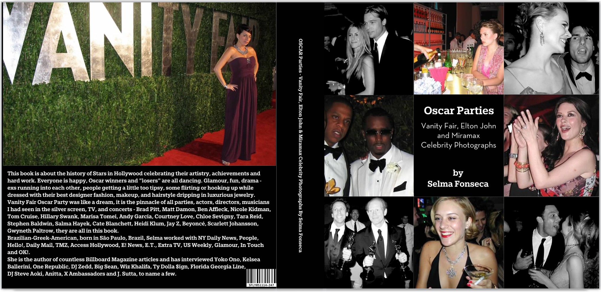 Oscar Parties - Vanity Fair, Elton John and Miramax Celebrity Photographs - by Selma Fonseca  Cover