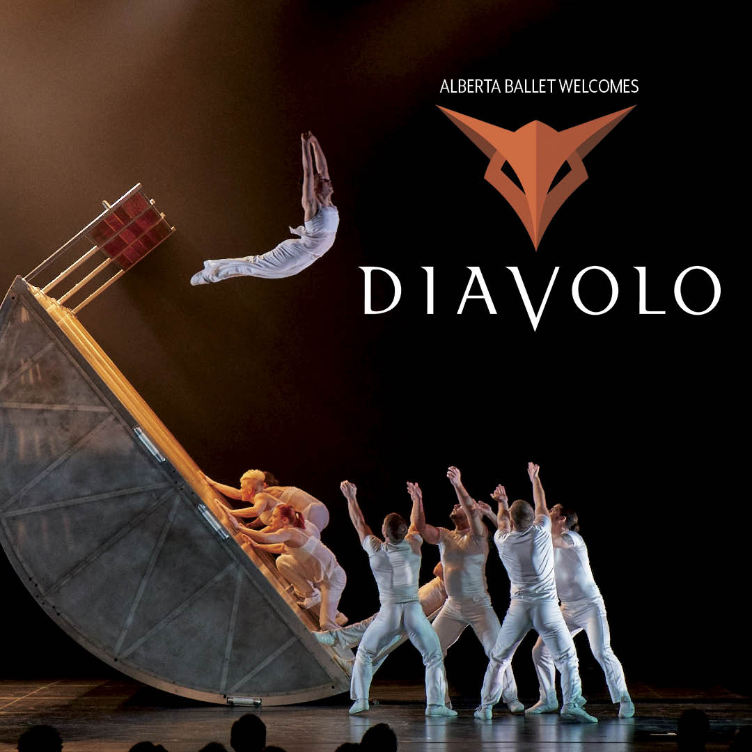JANUARY 2020  Alberta Ballet Welcomes   Diavolo      LEARN MORE