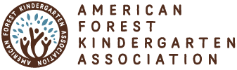 We are a proud member of the American Forest Kindergarten Association.