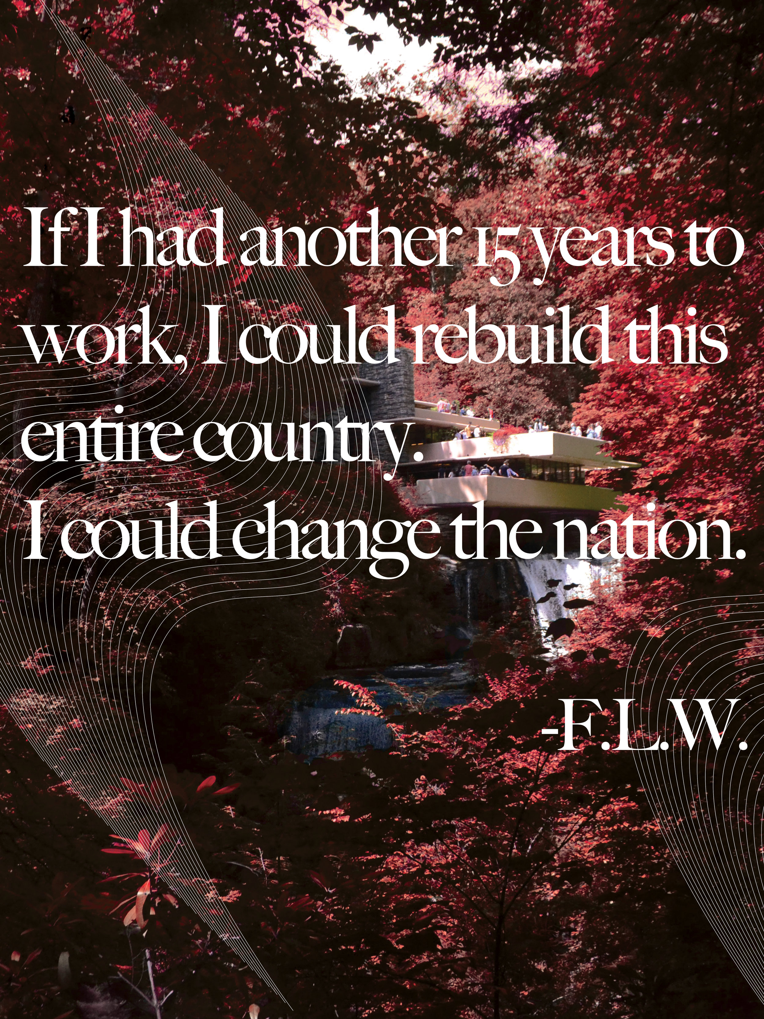 Image - Falling Waters by Frank Lloyd Wright. Quote - Frank Lloyd Wright.