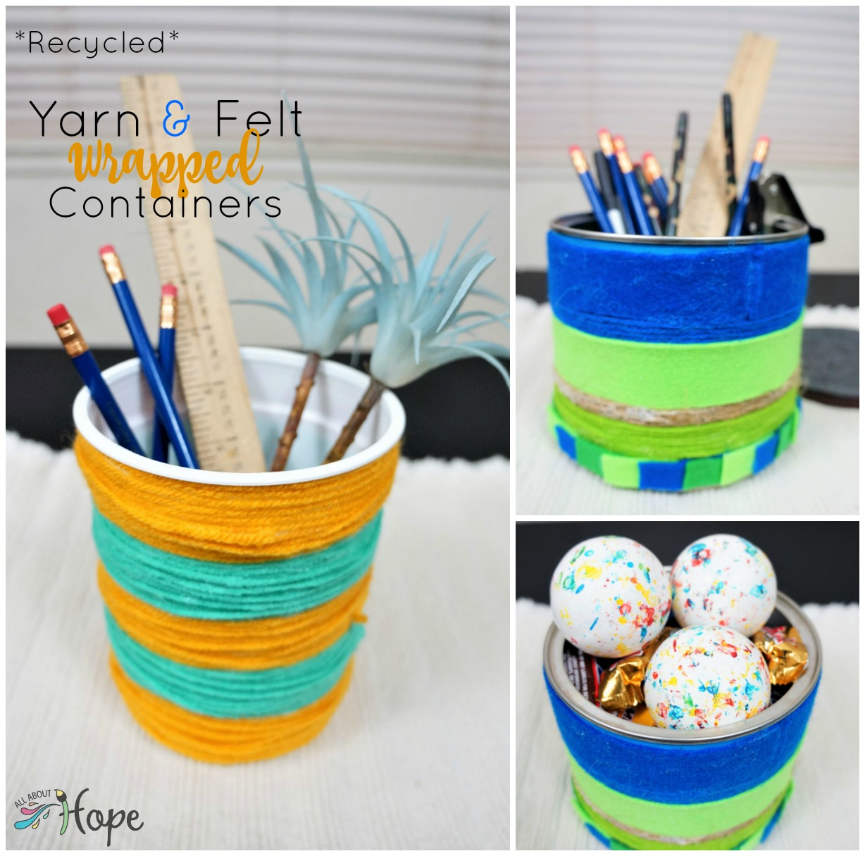 Yarn Wrapped Containers, Felt wrapped containers, DIY felt containers, DIY yarn containers, Recycled container crafts, Yarn crafts, Felt crafts, All About Hope projects
