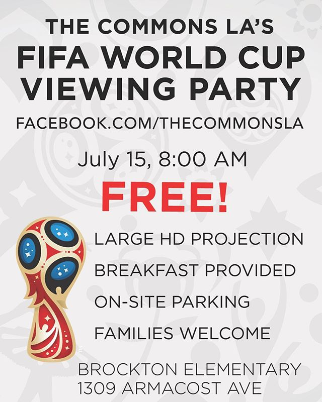 Need a place to watch the World Cup Final? ⚽️ 🥅  Come watch on the big screen with us. There will be free and tasty breakfast 🍳 🥞! Feel free to invite others too!  The Commons LA -  When: Sunday, July 15 @8am Where: Brockton avenue elementary - 1309 Armacost Ave Los Angeles, CA 90025 * Sunday gathering to follow at 10:25.  See you on the pitch!  #goCroatia #worldcup #LA #churchplanting #thecommonsLA #soccer #wewantlotsofgoals
