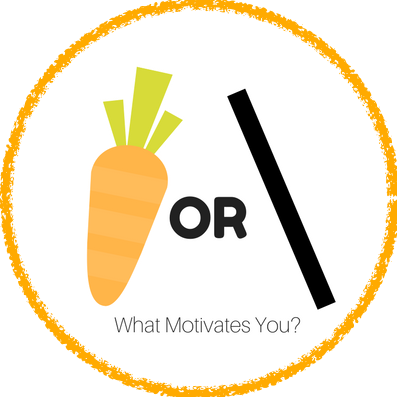Carrot Or Stick? What Motivates You?