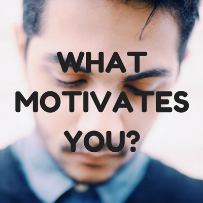 What Motivates You-.png