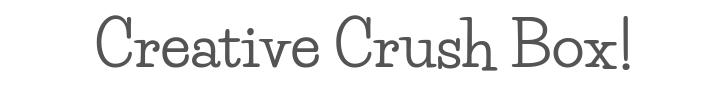 Creative Crush Box Banner.png