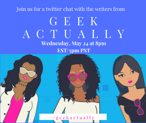 Join me, Cecilia Tan, and Melissa Blue for a Twitter chat, Wednesday, May 24th at 8pm EST/5pm PST! Use the #geekactually. We'll be letting our nerd flags fly and giving you a behind-the-scenes peek into our upcoming series with Serial Box.