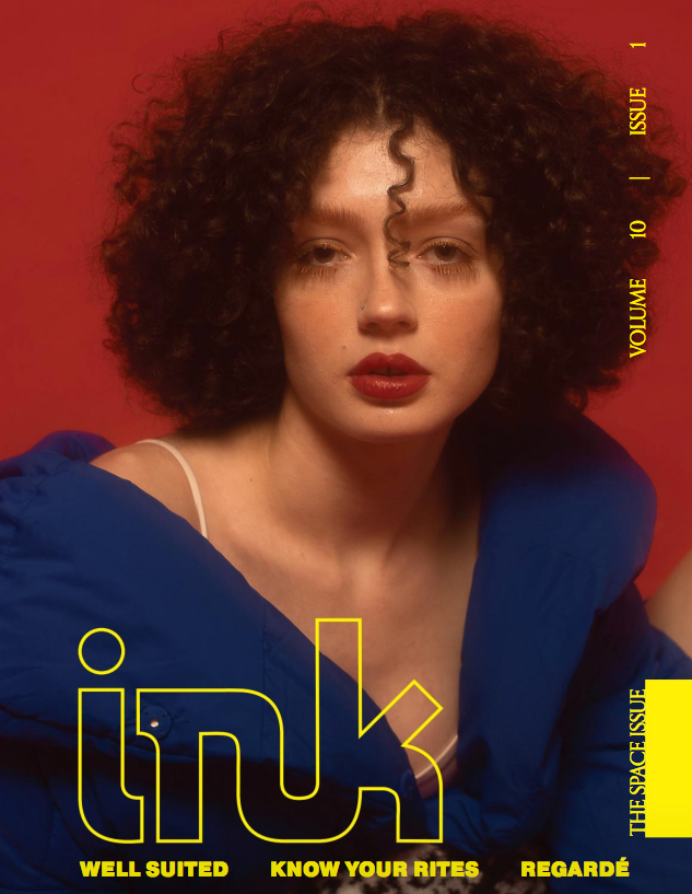 INK MAGAZINE: THE SPACE ISSUE - In the 10th issue that I worked on as a Senior Fashion Editor.