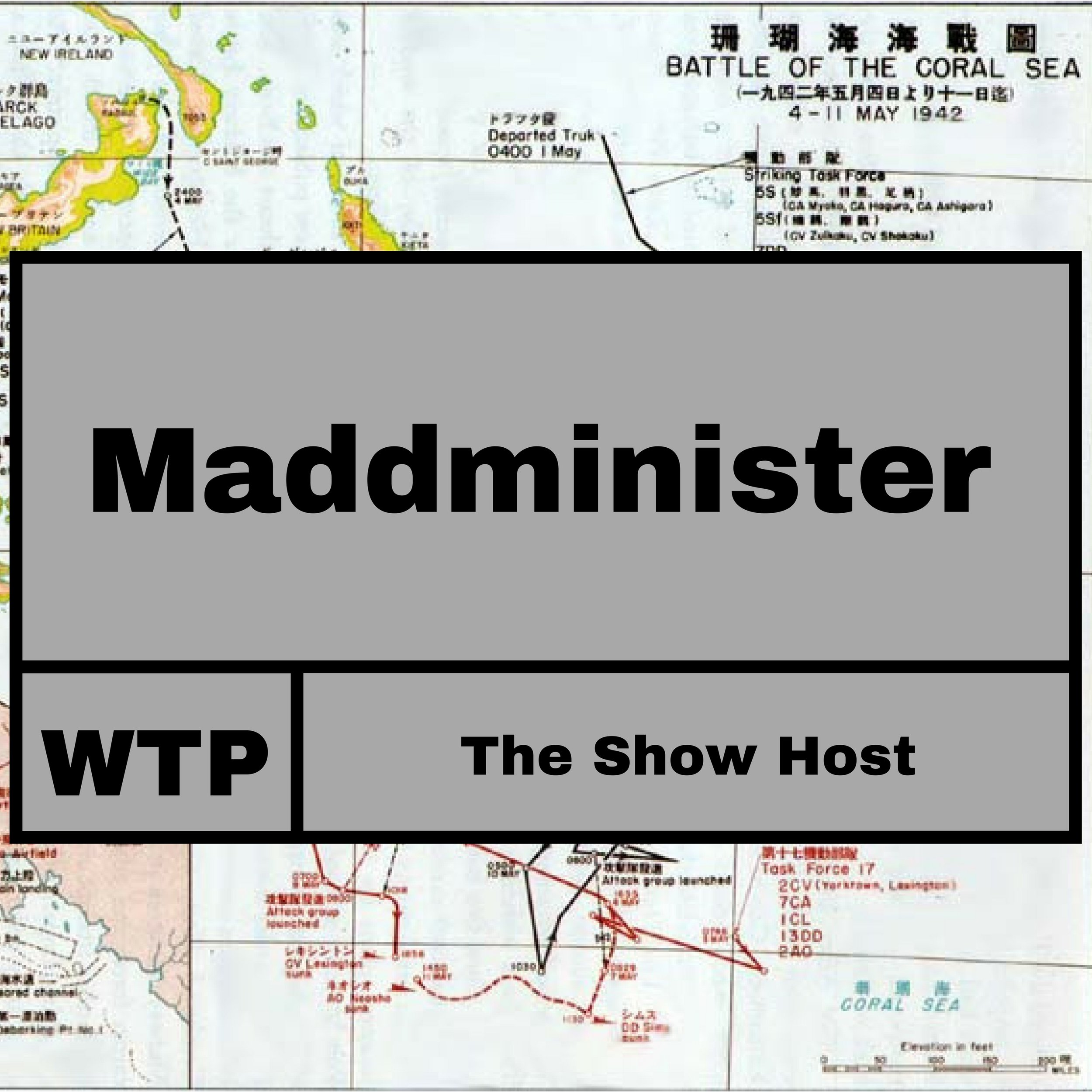 Maddminister the Warships Tactics Host
