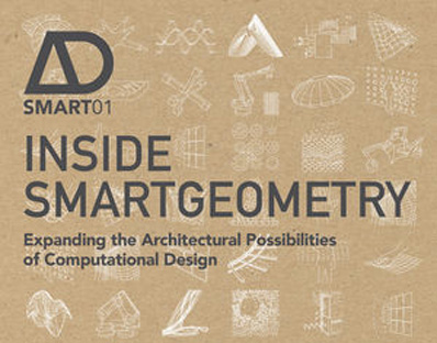 Inside Smartgeometry   by Brady Peters and Terri Peters, 10 March 2013