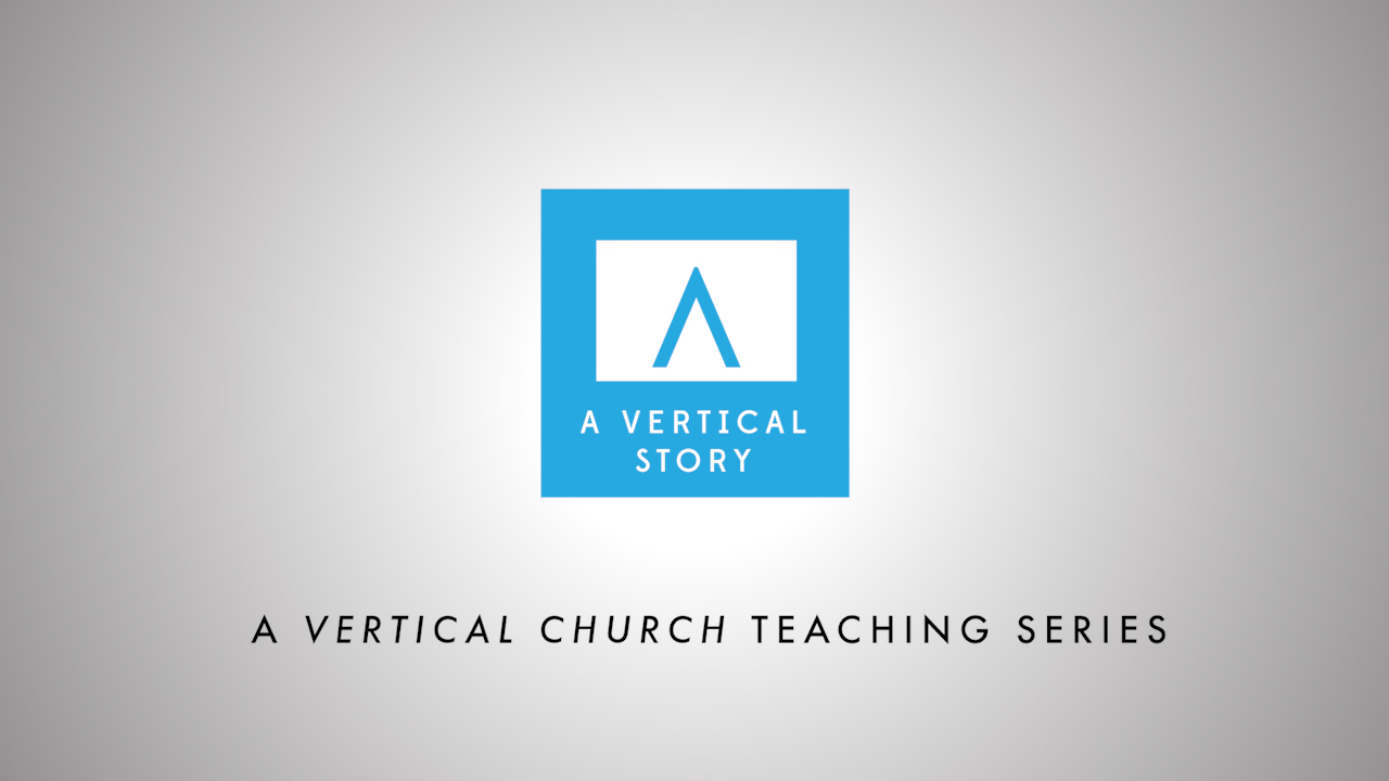 A Vertical Story - May 2016