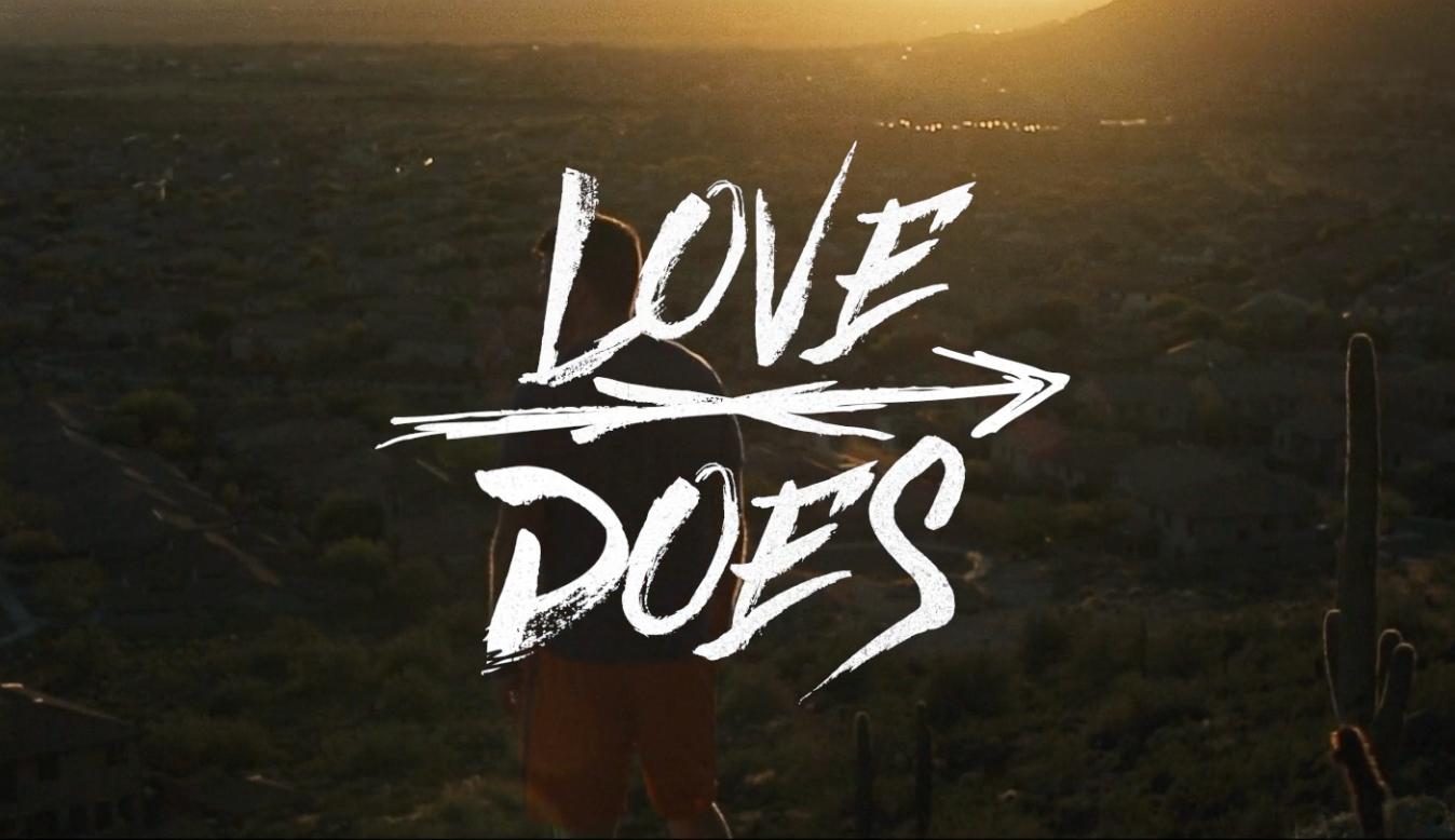 Love Does - April 2017