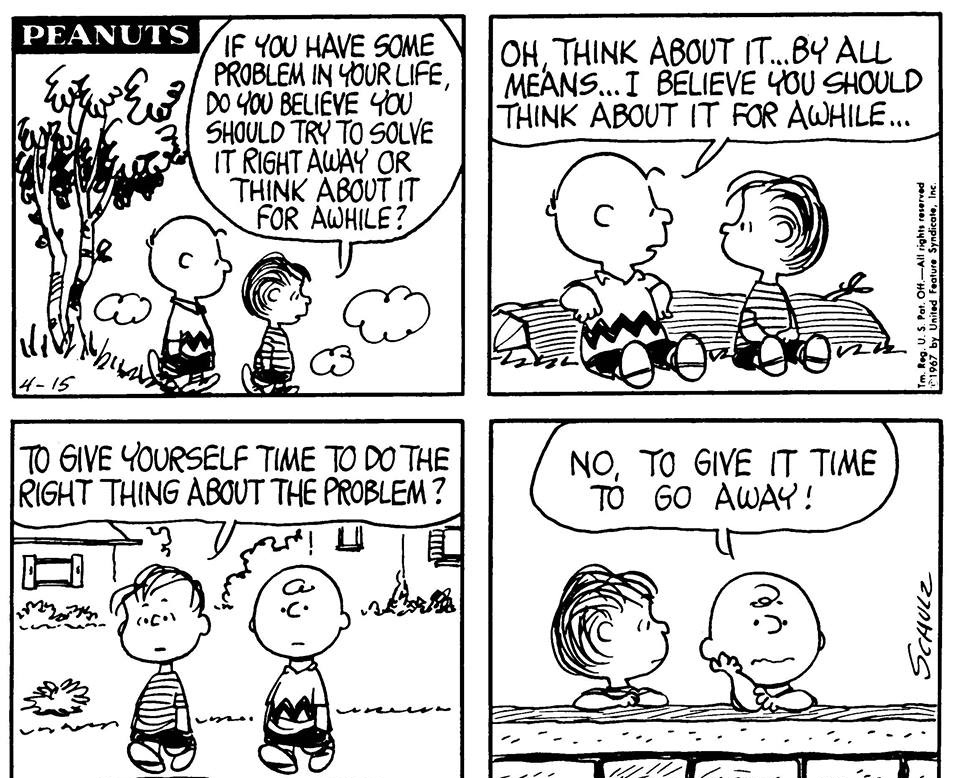 Charlie Brown give problem time to go away.jpg