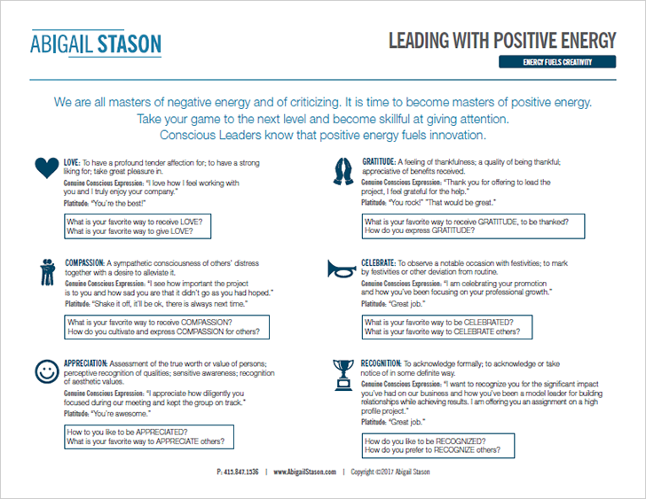Conscious Appreciation – Leading with Positive Energy     (PDF) Conscious Leaders know that positive energy fuels innovation