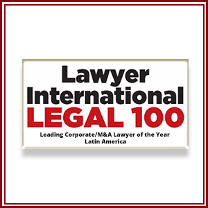 "The prestigious publication Lawyer International ­ Legal 100 has publicly announced its 2018 Awards. We are happy to announce that our law firm has been named:   ""LEADING CORPORATE/M&A LAWYER OF THE YEAR- LATIN AMERICA"""