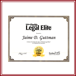 Florida Legal Elite presented to  Jaime D. Guttman  in honor of earning the status of Florida Legal Elite as recognized by your peers.