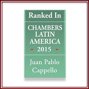 Juan Pablo Cappello was ranked in 2015 by Chambers & Partners Global