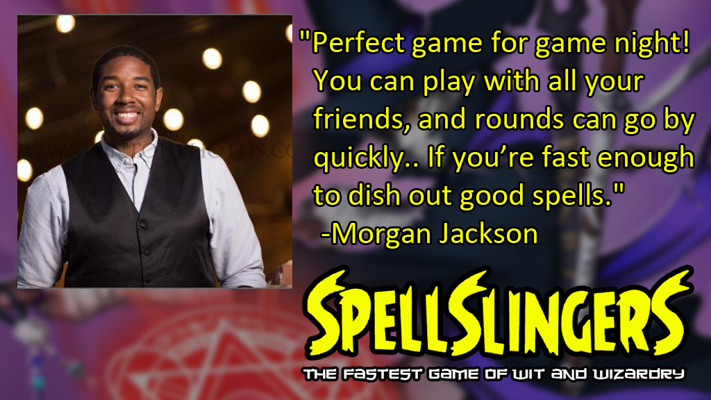 Spellslingers Morgan Jackson Quote Vindicated Entertainment