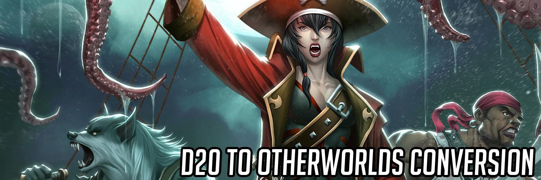 D20 to Otherworlds Conversion.jpg