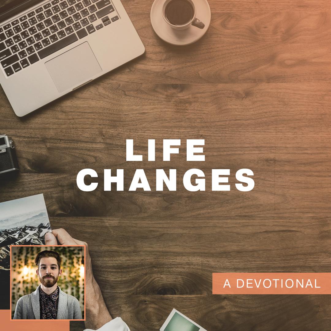 Life Changes.jpg