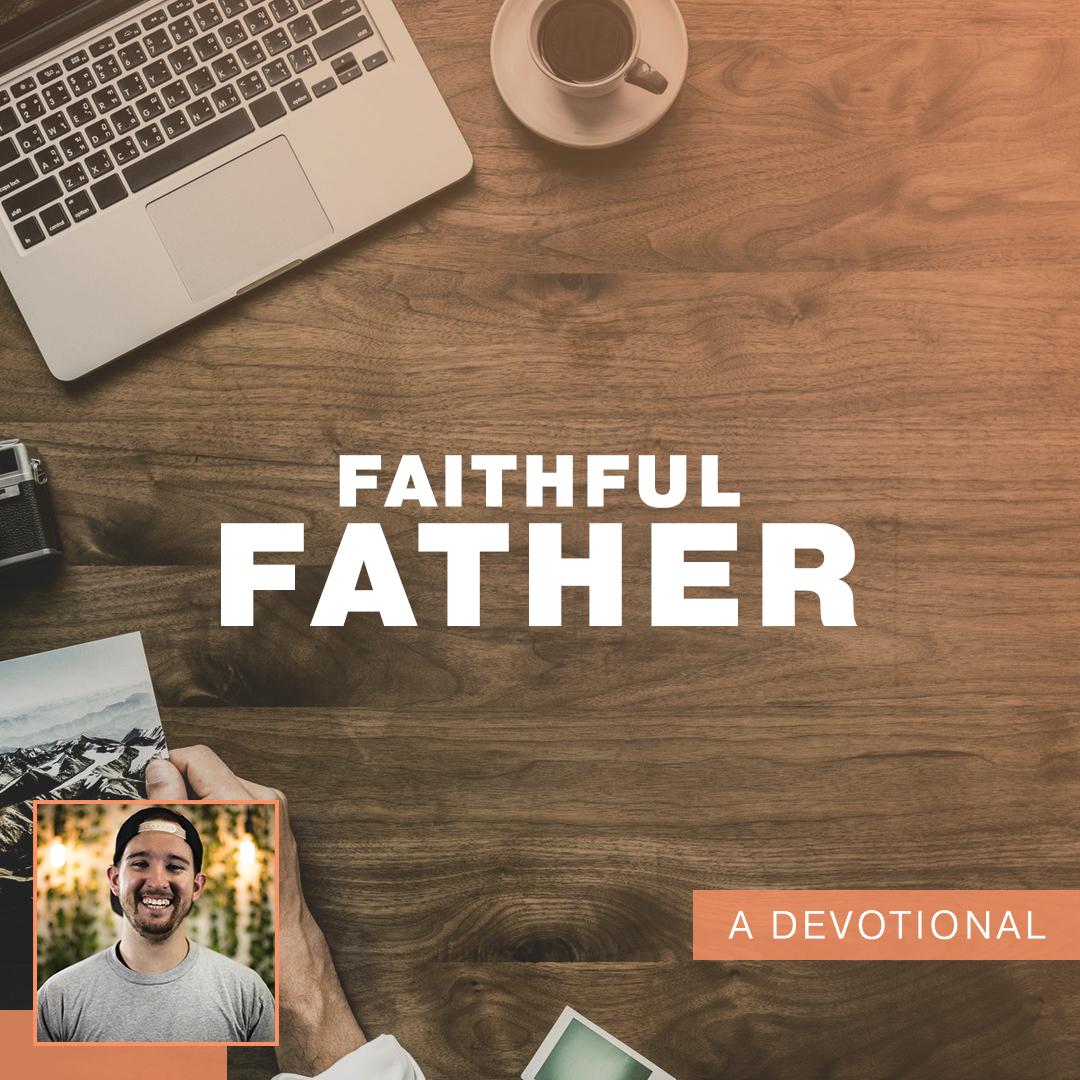 faithful father.jpg