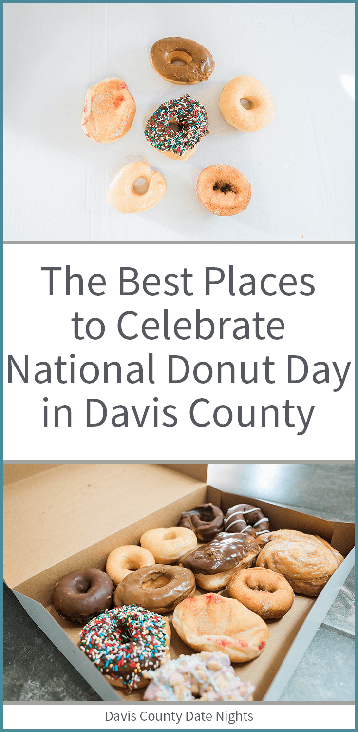The best places to go in Davis County, UT if you want to celebrate National Donut Day
