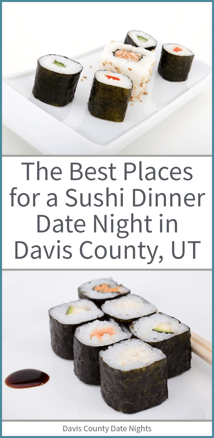 The best places to get sushi in Davis County, UT