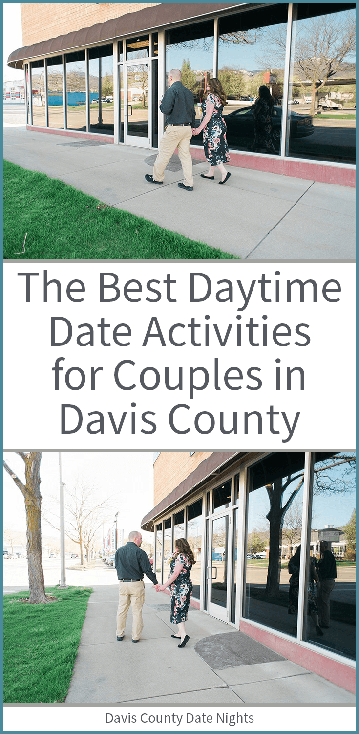 Daytime date night activities for married couples in Davis County