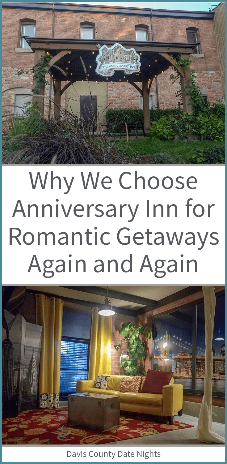 Why we love Anniversary Inn for our romantic getaways.