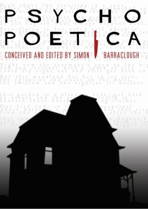 """Psycho Poetica: A """"Faithful Distortion' of Alfred Hitchcock's Psycho"""