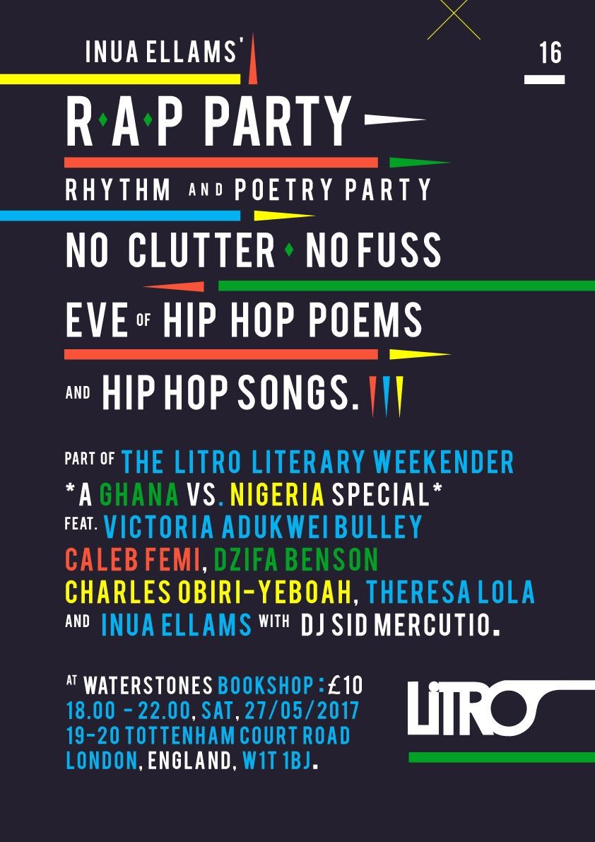Inua Ellams' RAP Party 2017 - Curated especially for the Litro Literary Weekender celebrating Ghana and Nigeria, Dzifa read her poetry at this evening of hip-hop inspired poetry.
