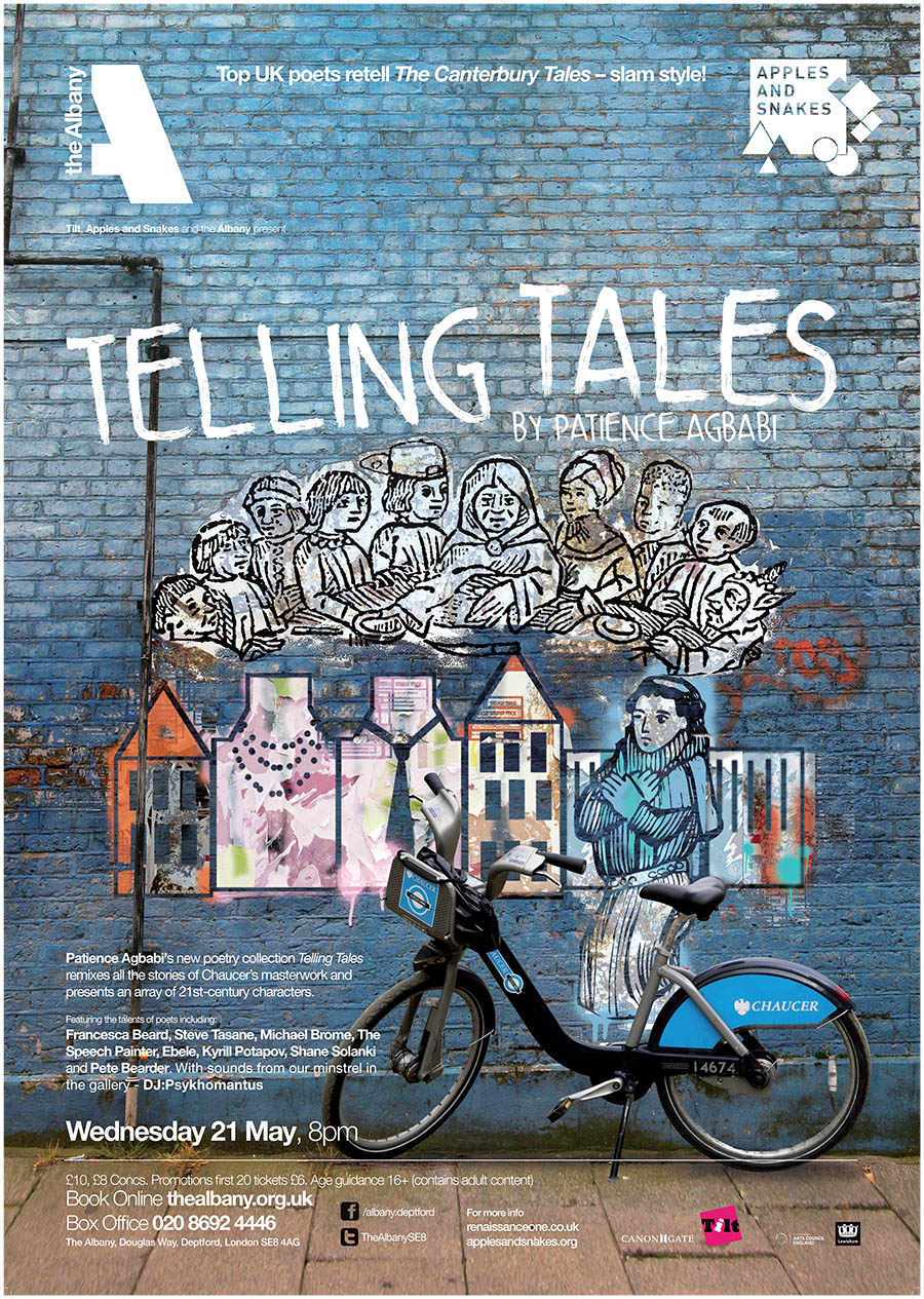 Telling Tales, The Albany, 2015 - One of eight poets invited to perform during the tour, Dzifa presented The Clerk's Tale from award-winning UK poet Patience Agbabi's re-imagining of Chaucer's masterpiece  The Canterbury Tales .